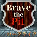 Brave The Pit