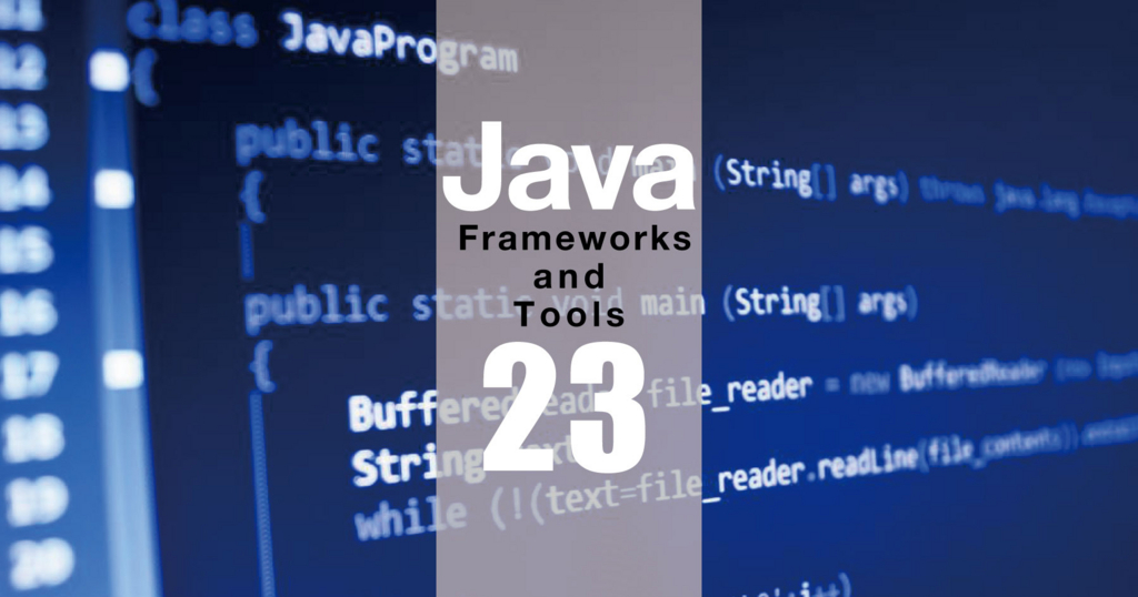 Javaフレームワーク23選