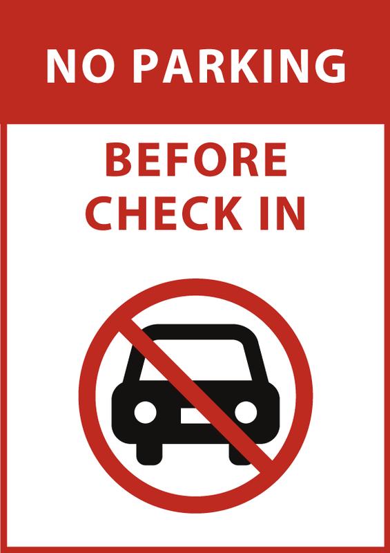 チェックイン前駐車禁止 英語